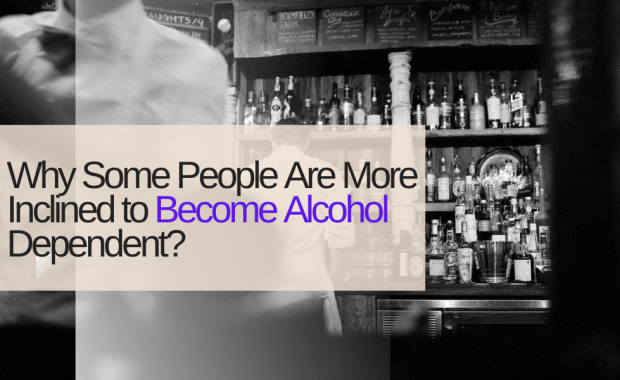 Why Some People Are More Inclined to Become Alcohol Dependent
