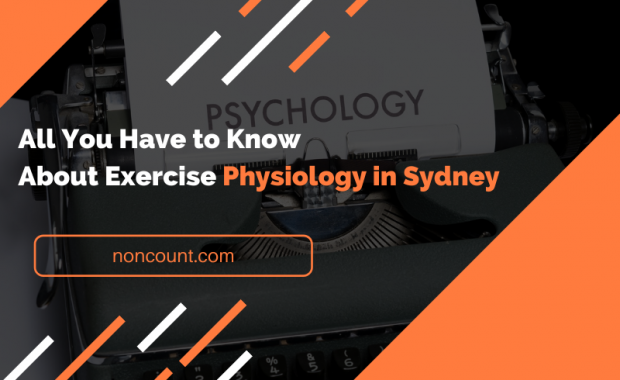All You Have to Know About Exercise Physiology in Sydney