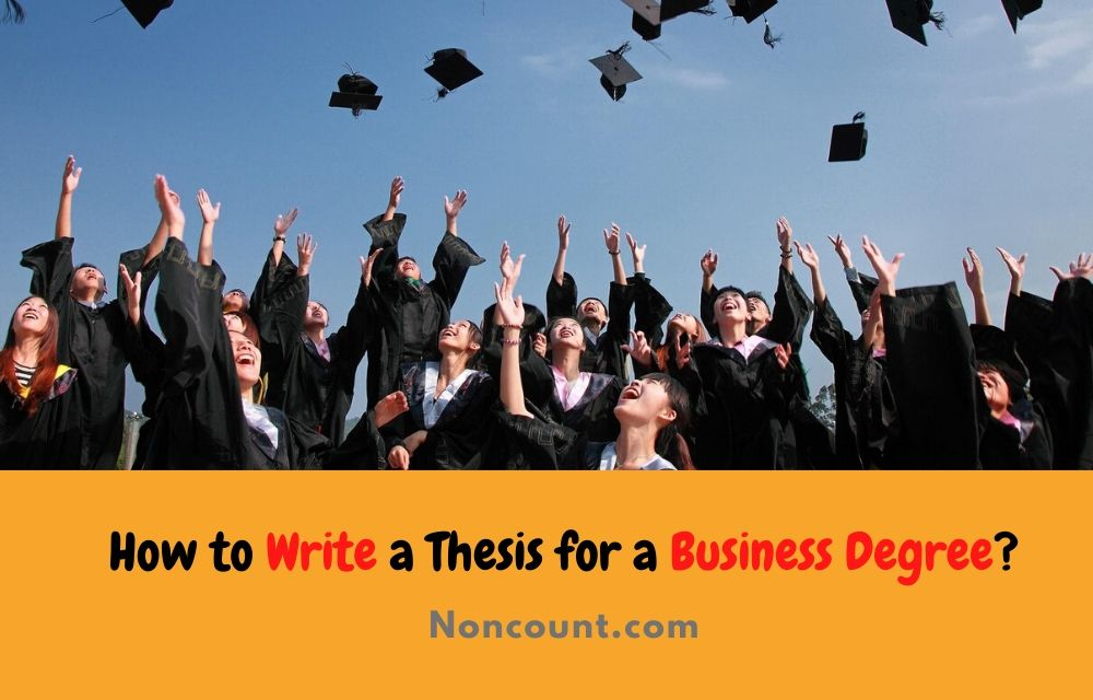 How to Write a Thesis for a Business Degree