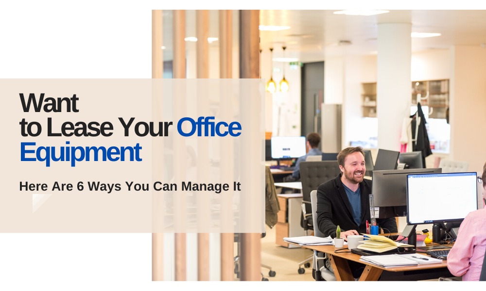 Lease Your Office Equipment