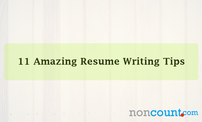 Noncount  Tips For Resume Writing
