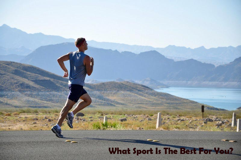 What Sport Is The Best For You?