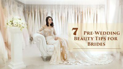 7 Pre-Wedding Beauty Tips For Brides