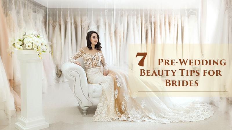 pre-wedding beauty tips for bride